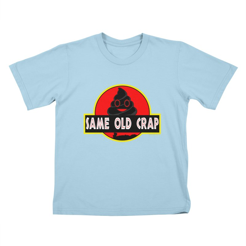 Same Old Crap Kids T-Shirt by doombxny's Artist Shop
