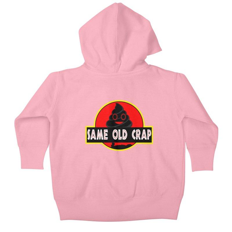 Same Old Crap Kids Baby Zip-Up Hoody by doombxny's Artist Shop