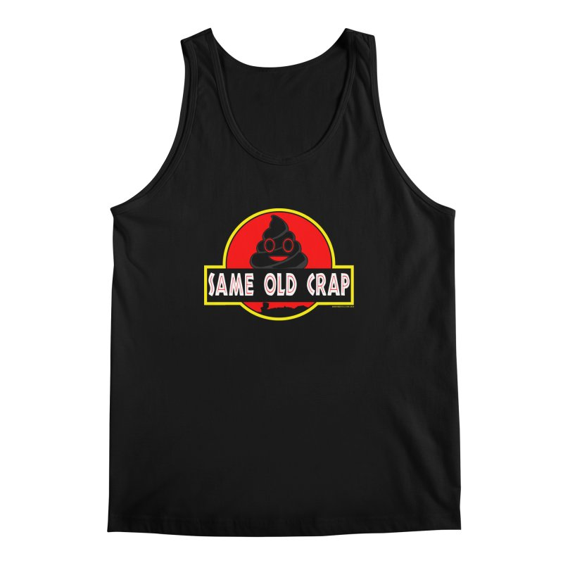 Same Old Crap Men's Regular Tank by doombxny's Artist Shop