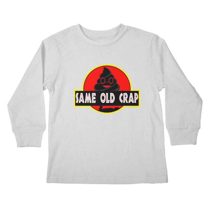 Same Old Crap Kids Longsleeve T-Shirt by doombxny's Artist Shop