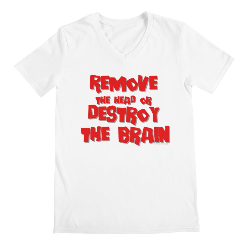 Remove the head or destroy the brain Men's V-Neck by doombxny's Artist Shop