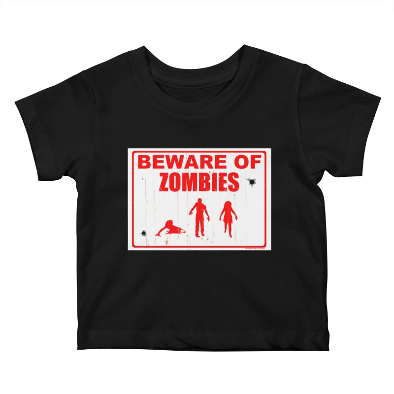 Beware of zombies Kids Baby T-Shirt by doombxny's Artist Shop
