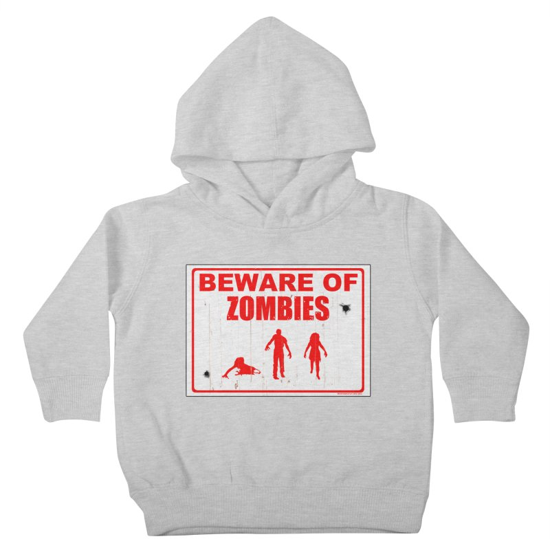 Beware of zombies Kids Toddler Pullover Hoody by doombxny's Artist Shop