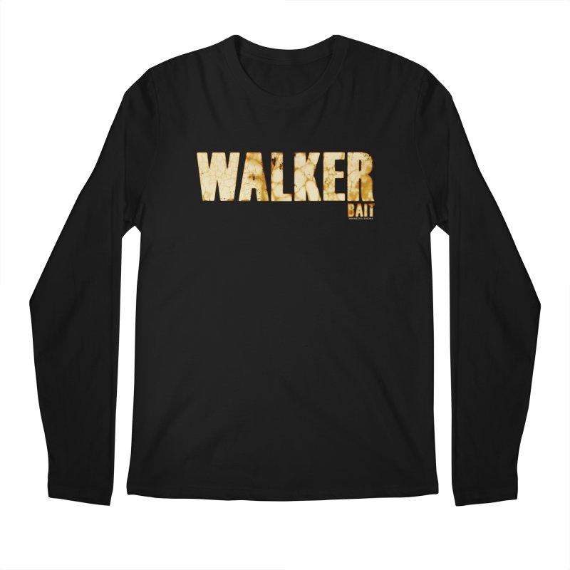 Walker Bait Men's Longsleeve T-Shirt by doombxny's Artist Shop