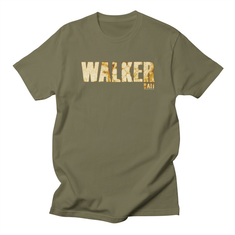 Walker Bait Men's T-Shirt by doombxny's Artist Shop