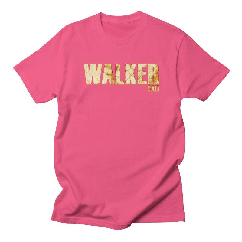 Walker Bait Men's T-Shirt by doombxny's Artist Shop