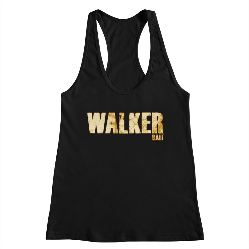 Walker Bait Women's Tank by doombxny's Artist Shop