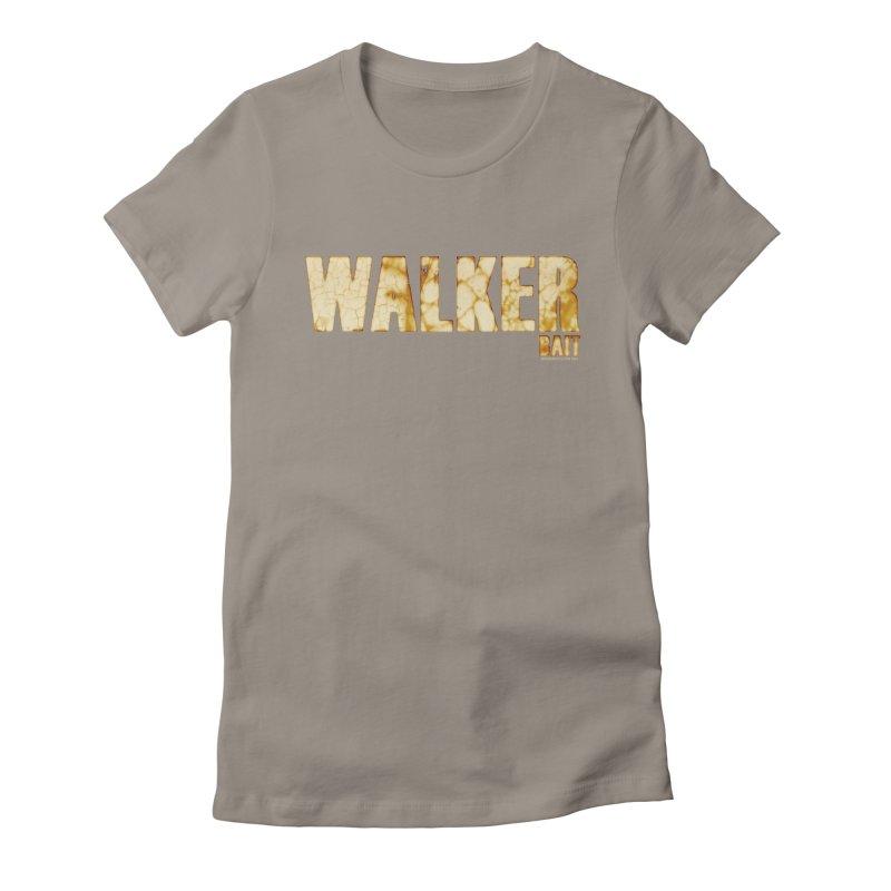 Walker Bait Women's T-Shirt by doombxny's Artist Shop