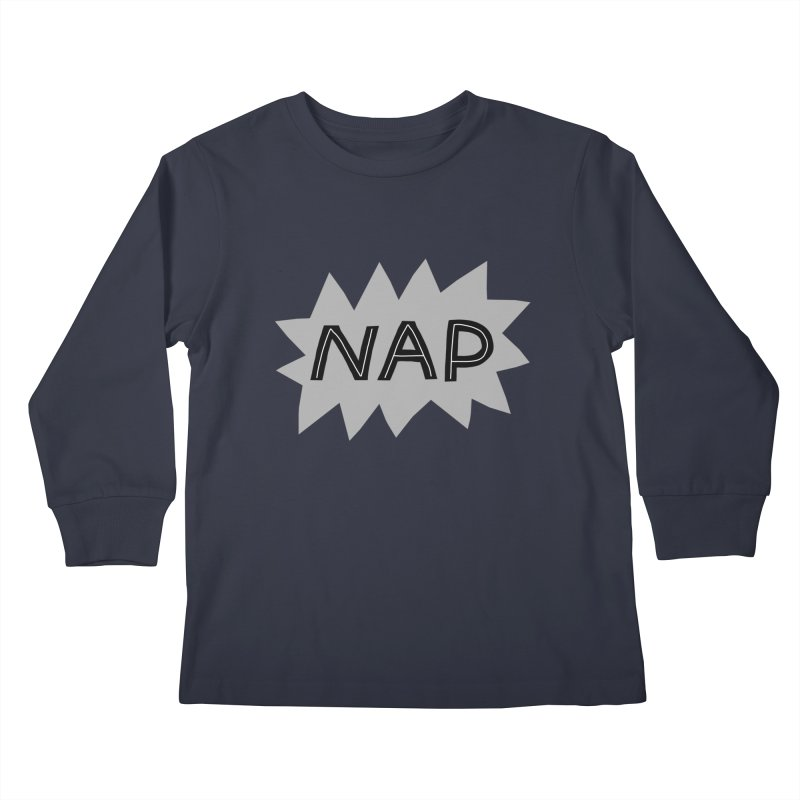 HAVE A NAP! Kids Longsleeve T-Shirt by dorobot
