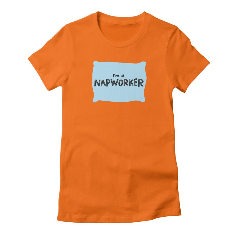 NAPworker Women's Fitted T-Shirt by dorobot