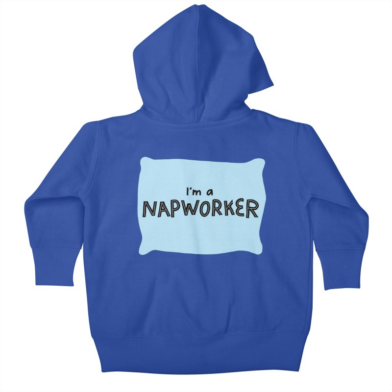 NAPworker Kids Baby Zip-Up Hoody by dorobot