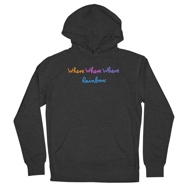 some WHERE over the ... Women's French Terry Pullover Hoody by dorobot