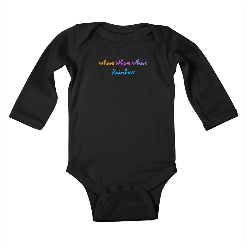 some WHERE over the ... Kids Baby Longsleeve Bodysuit by dorobot