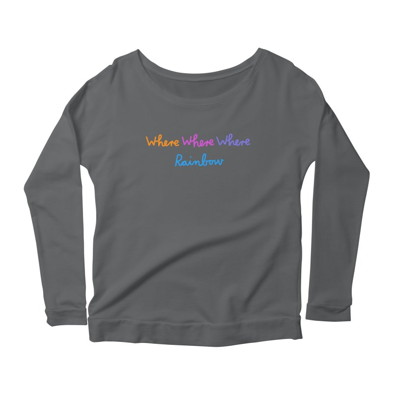 some WHERE over the ... Women's Scoop Neck Longsleeve T-Shirt by dorobot