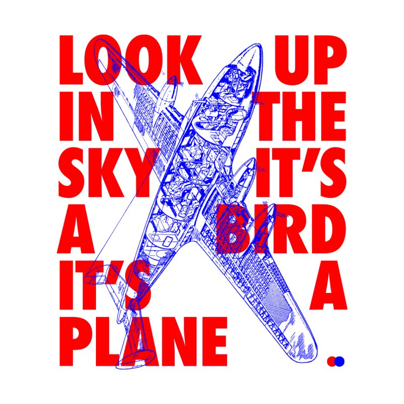Look up in the sky by dotdot – Quotes on shirts