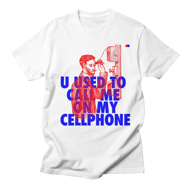 Call me on my cellphone Men's T-shirt by dotdot – Quotes on shirts