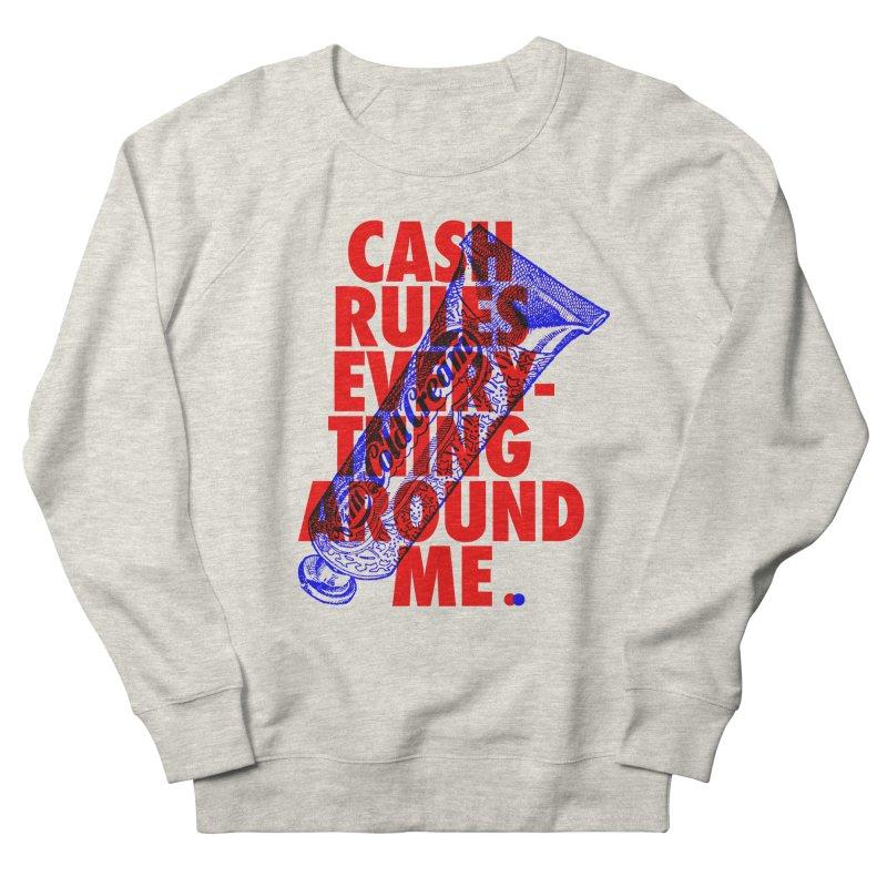 C.R.E.A.M. Women's Sweatshirt by dotdot – Quotes on shirts