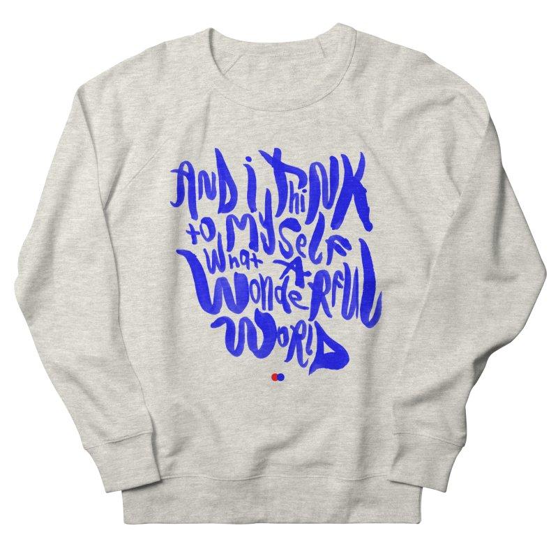 Wonderful world Men's Sweatshirt by dotdot – Quotes on shirts