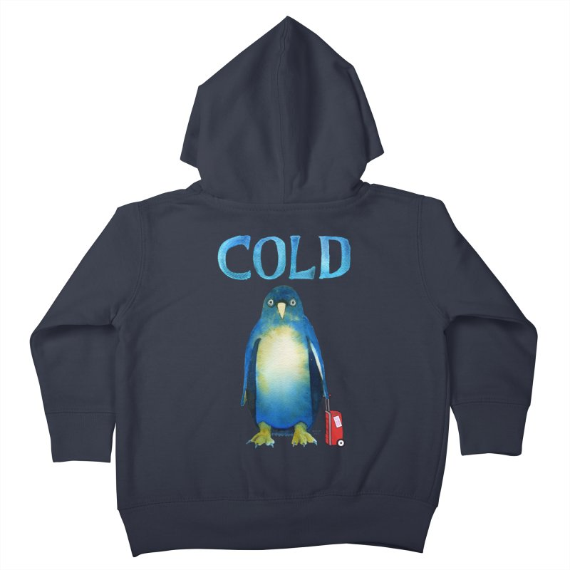 COLD AF PENGUIN Kids Toddler Zip-Up Hoody by dotsofpaint threads