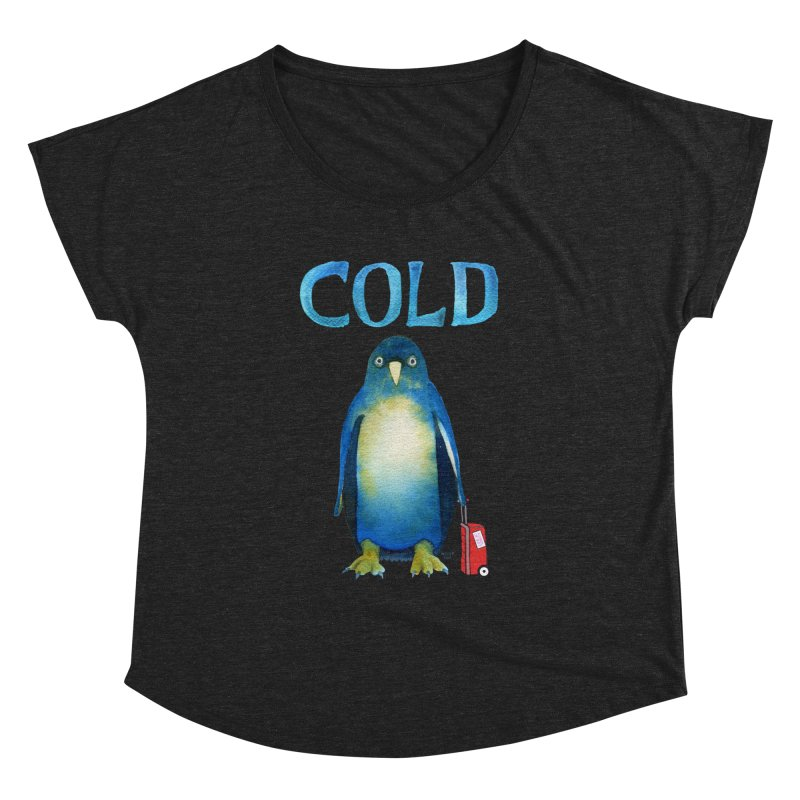 COLD AF PENGUIN Women's Dolman Scoop Neck by dotsofpaint threads