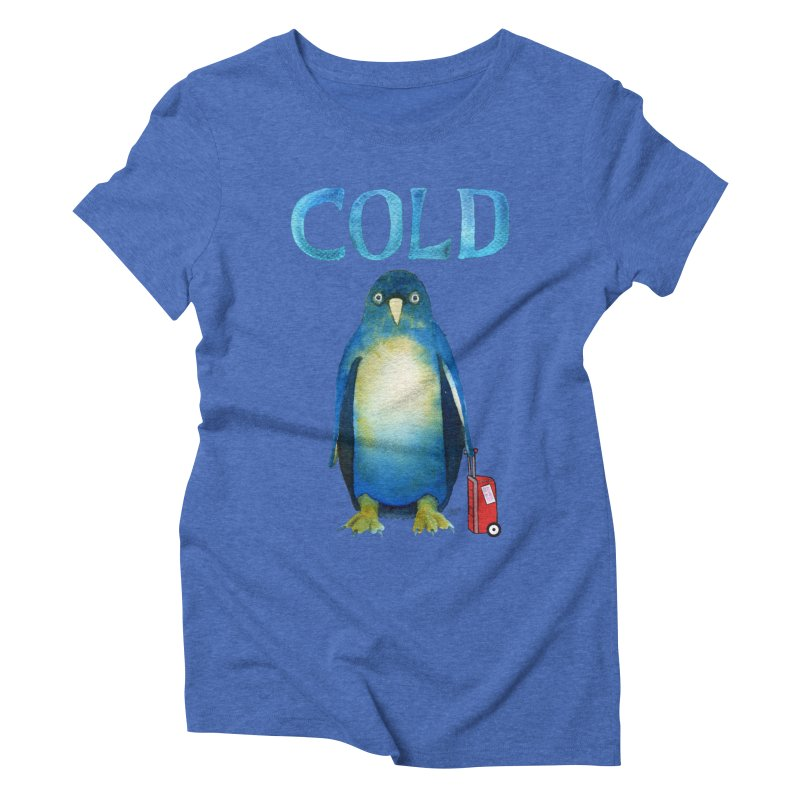 COLD AF PENGUIN Women's Triblend T-Shirt by dotsofpaint threads