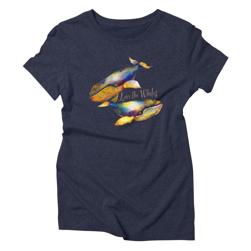 Love the Whales Women's T-Shirt by dotsofpaint threads