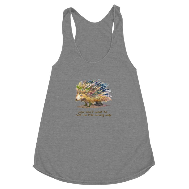 You don't want to rub me the wrong way Women's Racerback Triblend Tank by dotsofpaint threads
