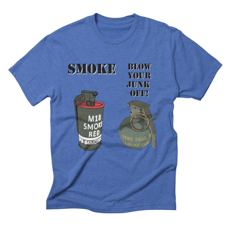 Smoke or Blow Your Junk Off Men's T-Shirt by Dover Design Works' Artist Shop