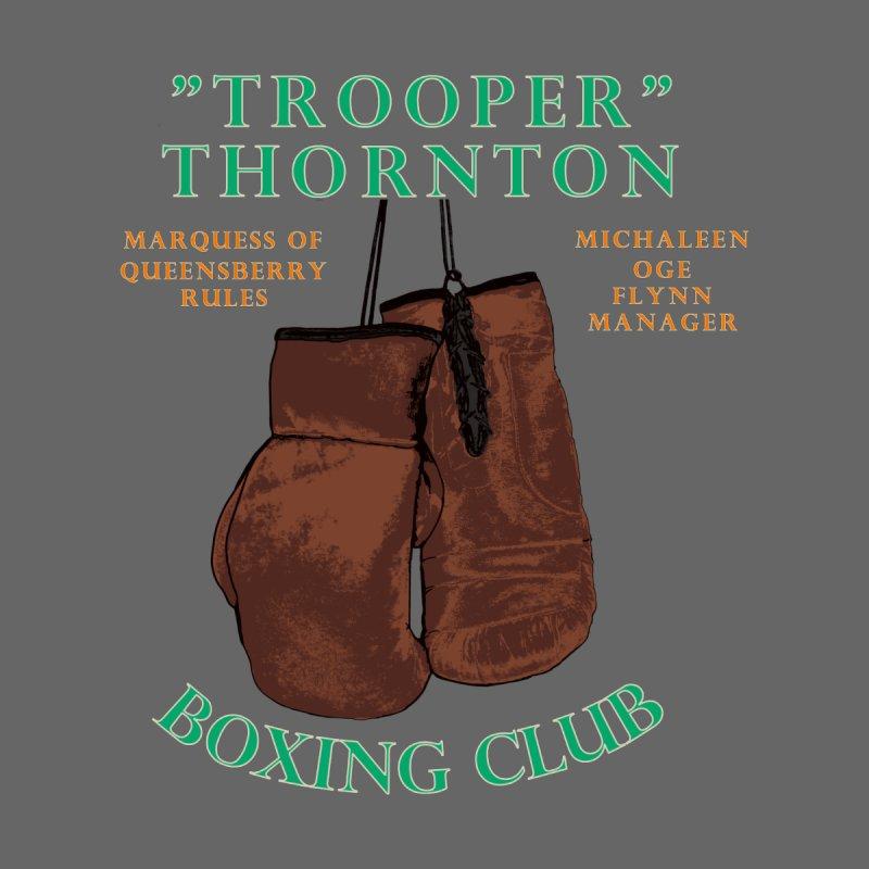 Trooper Thornton Boxing Club Men's T-Shirt by Dover Design Works' Artist Shop