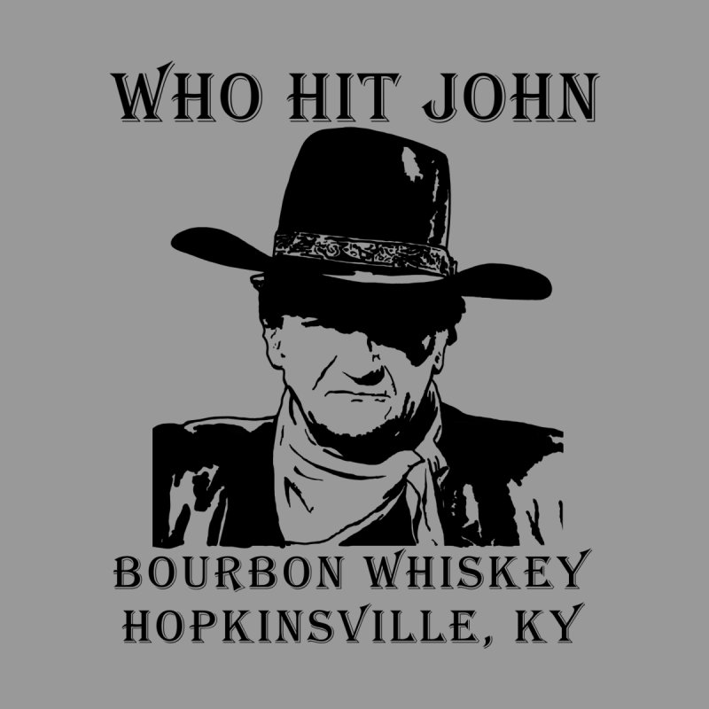 Who Hit John Burbon Men's T-Shirt by Dover Design Works' Artist Shop