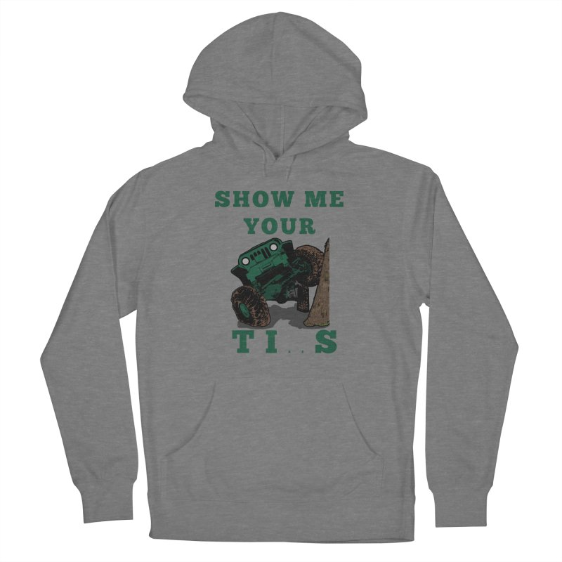 Show Me  Your Tires Women's Pullover Hoody by Dover Design Works' Artist Shop