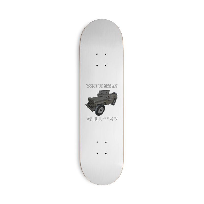 Want to see my Willy's Accessories Skateboard by Dover Design Works' Artist Shop