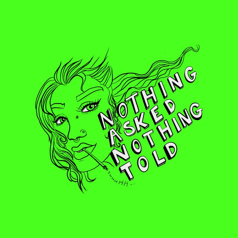 Nothing Asked, Nothing Told Men's T-Shirt by designs by doxxi