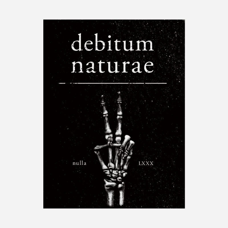 Debitum Naturae None  by Dustees Shop