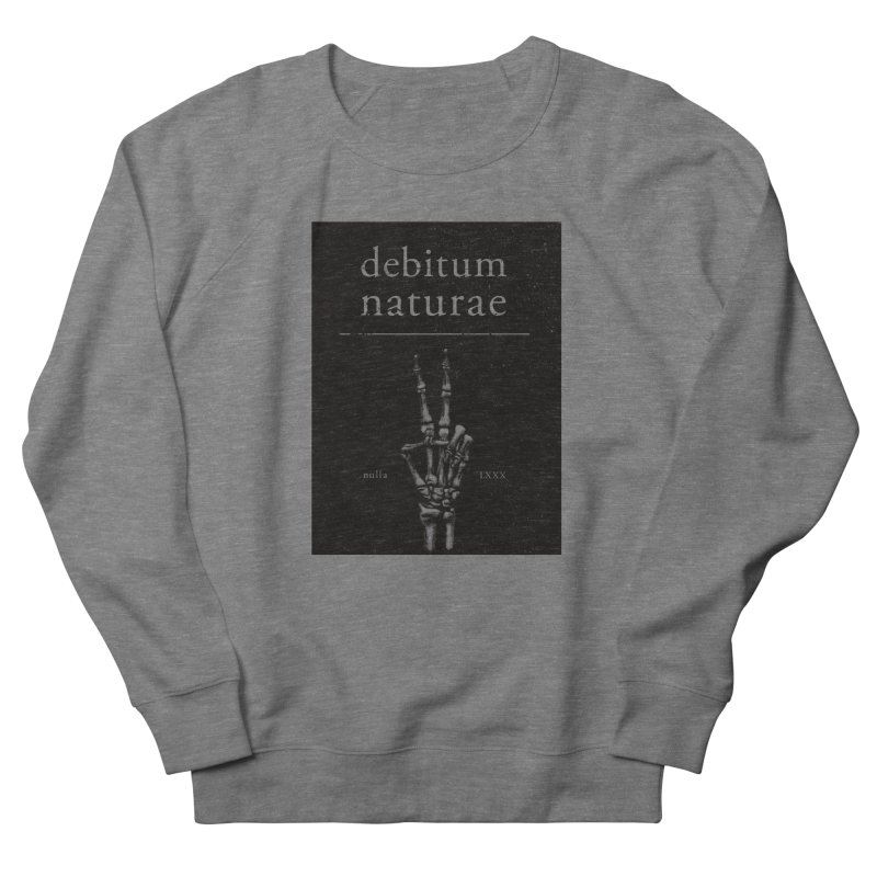 Debitum Naturae Men's French Terry Sweatshirt by Dustees Shop