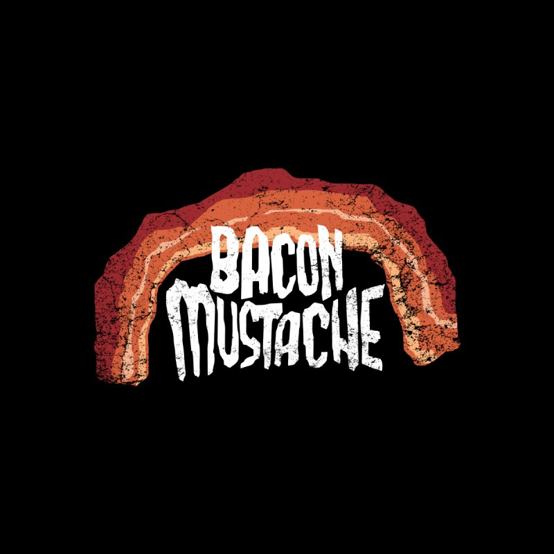 Bacon Mustache by Dustees Shop