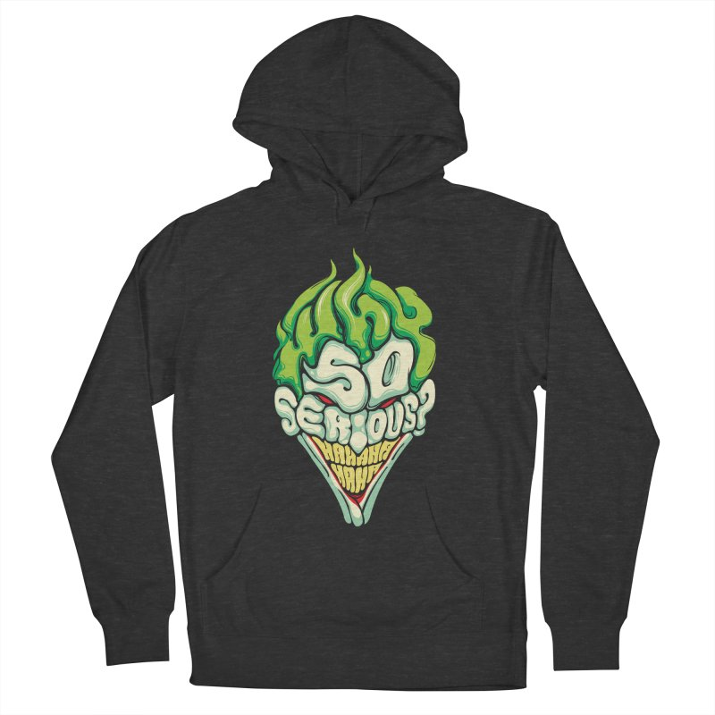 Why so Serious Men's Pullover Hoody by dracoimagem's Artist Shop
