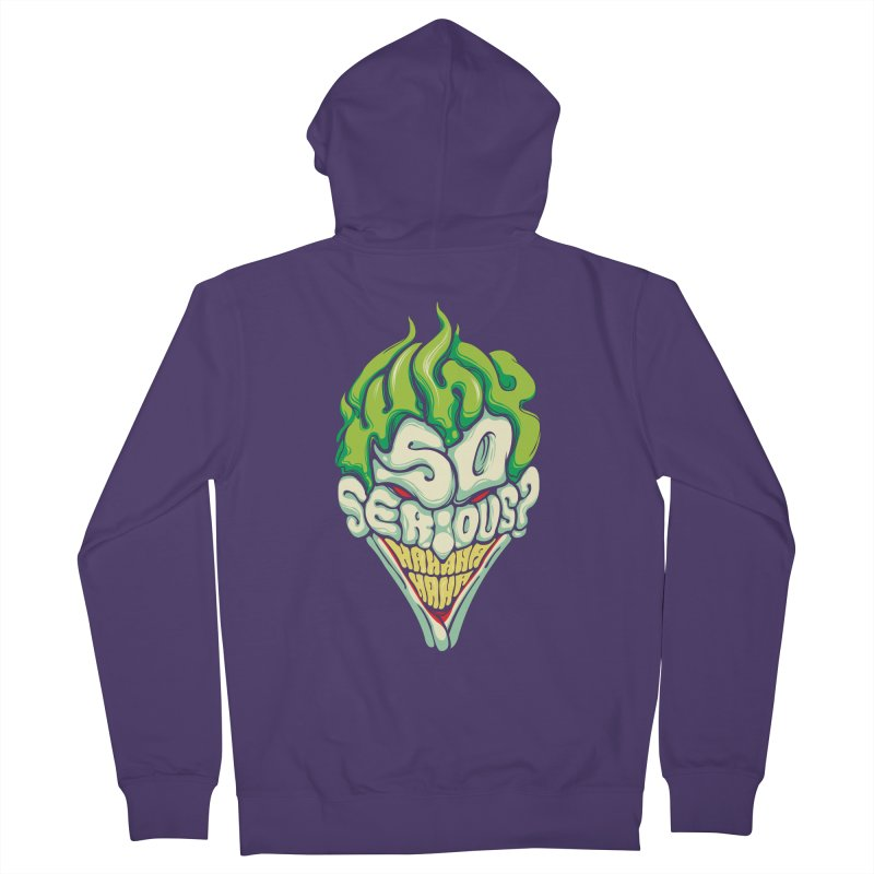 Why so Serious Women's Zip-Up Hoody by dracoimagem's Artist Shop