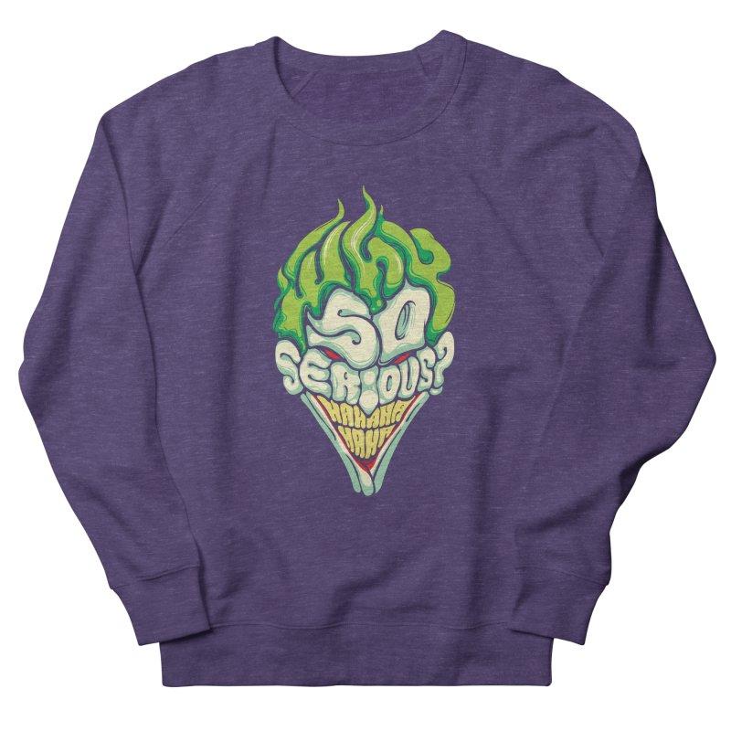 Why so Serious Men's Sweatshirt by dracoimagem's Artist Shop