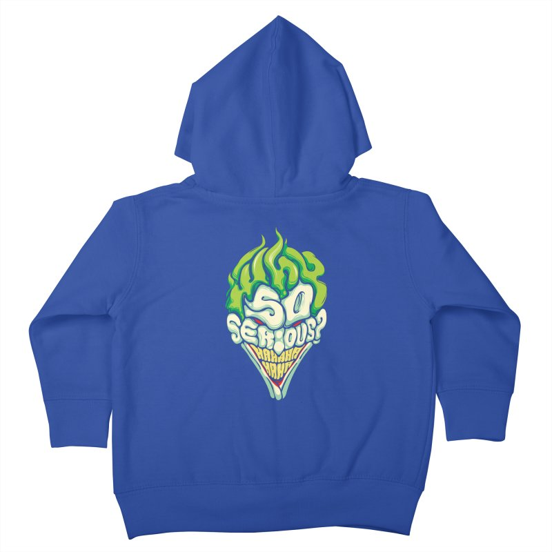 Why so Serious Kids Toddler Zip-Up Hoody by dracoimagem's Artist Shop