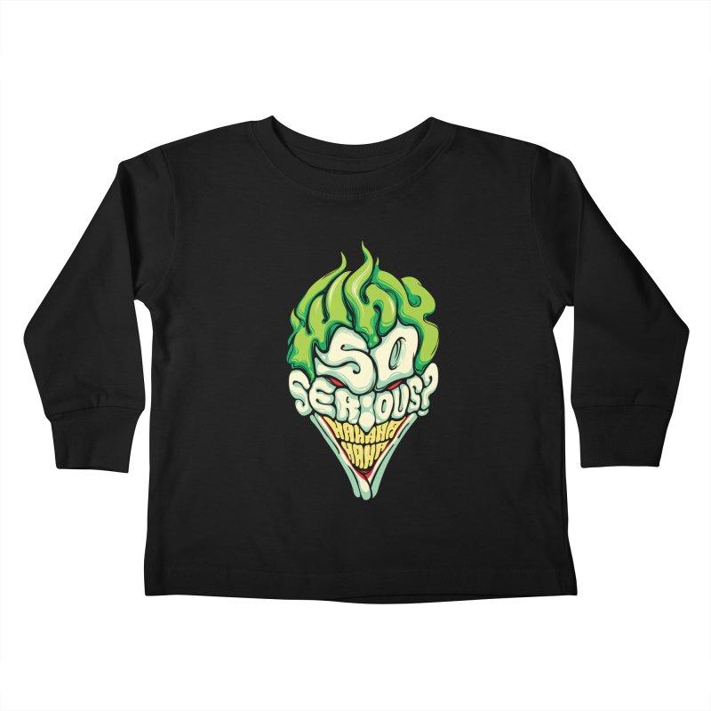 Why so Serious Kids Toddler Longsleeve T-Shirt by dracoimagem's Artist Shop
