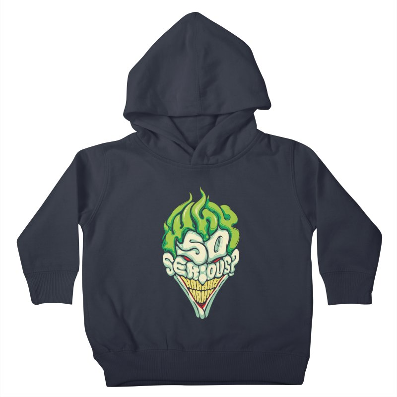 Why so Serious Kids Toddler Pullover Hoody by dracoimagem's Artist Shop
