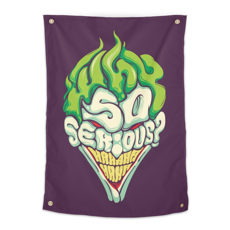 Why so Serious Home Tapestry by dracoimagem's Artist Shop