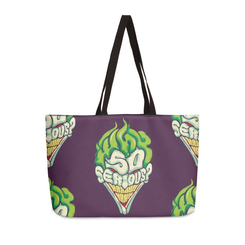 Why so Serious in Weekender Bag by dracoimagem's Artist Shop