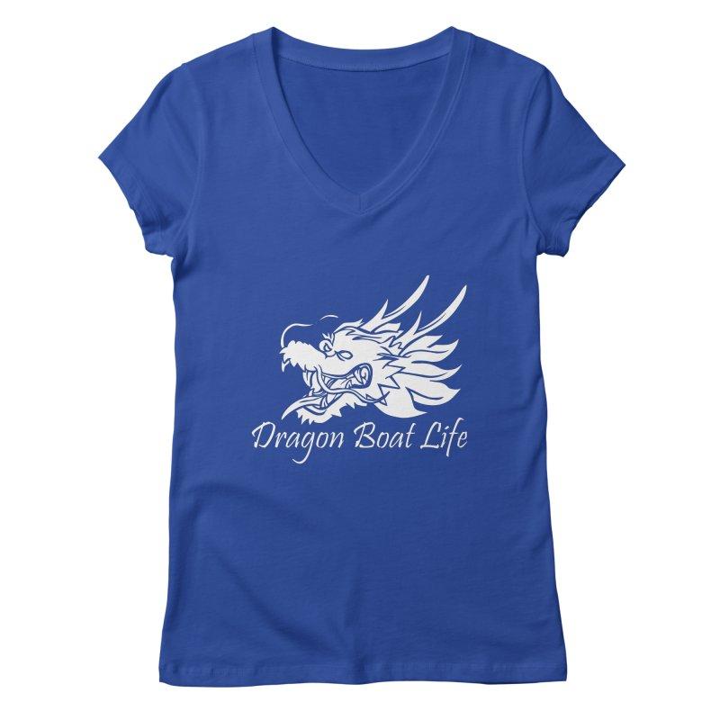 Dragon Boat Life Women's Regular V-Neck by dragonboatlife's Artist Shop