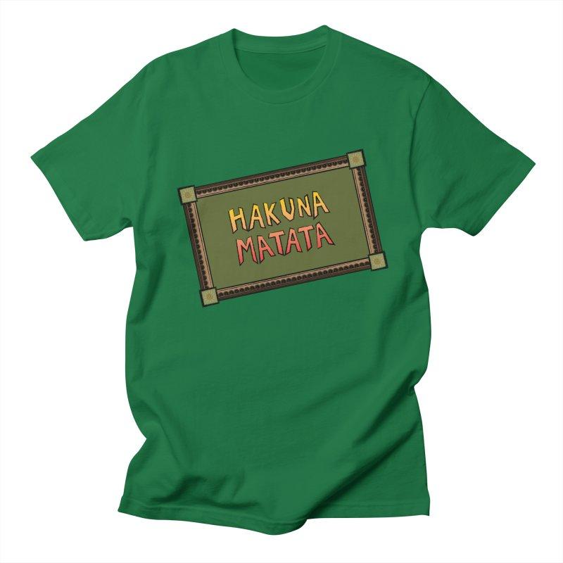 e32fe708 Hakuna Matata Sign Men's T-Shirt by Dragon Life Studios - Artist Shop