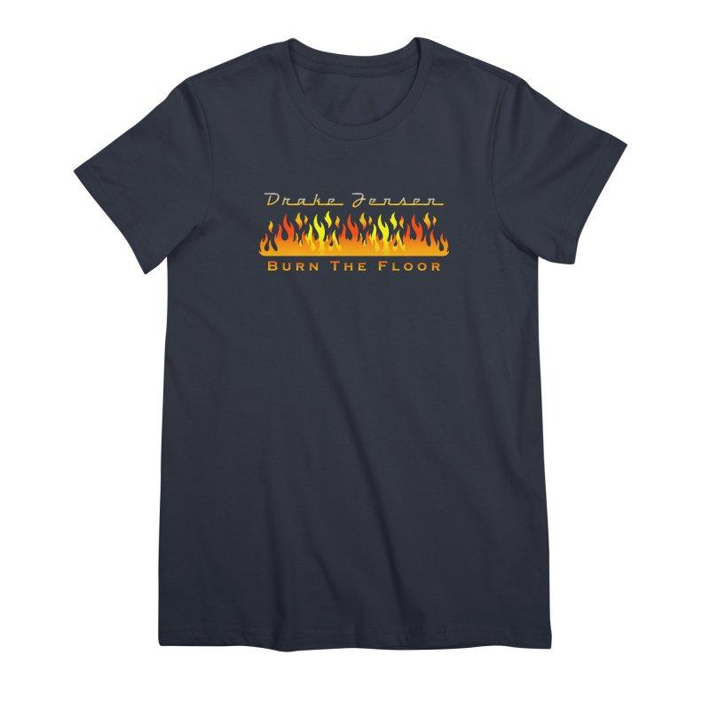 Burn The Floor Full Logo (Centered) Women's T-Shirt by Drake Jensen's Artist Shop