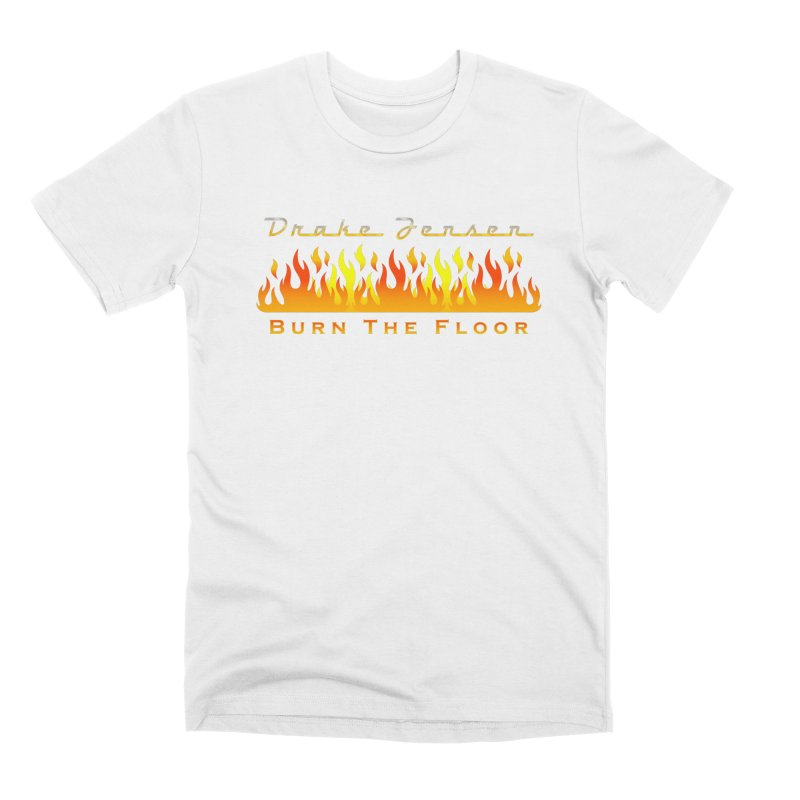 Burn The Floor Full Logo (Centered) Men's T-Shirt by Drake Jensen's Artist Shop