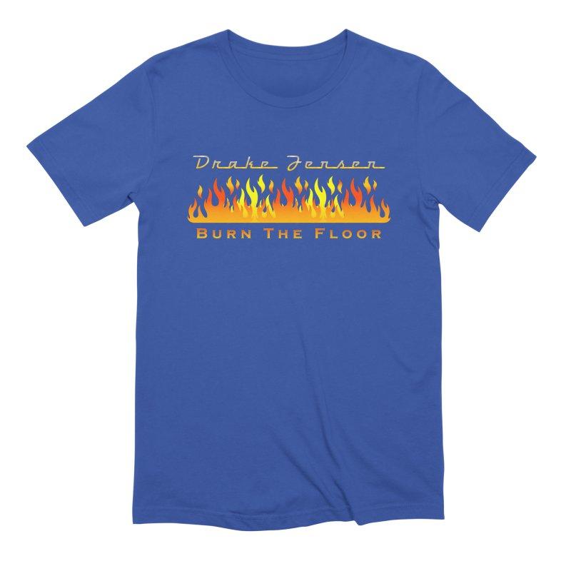 Burn The Floor Full Logo (Centered) Men's T-Shirt by Drake Jensen's Artist Shop