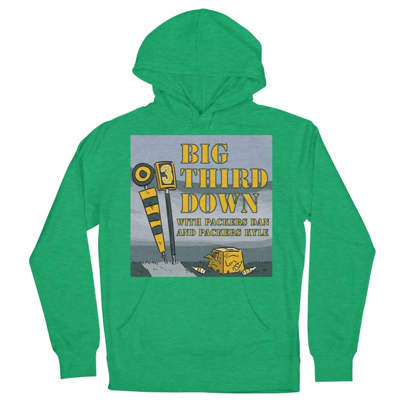 Big Third Down, with Packers Dan and Packers Kyle Women's Pullover Hoody by dramgus's Artist Shop